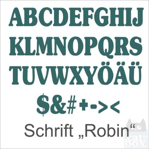 Buchstabe Schrift Robin 2 - catinabox.de
